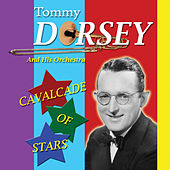 Cavalcade of Stars by Tommy Dorsey