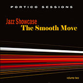 Jazz Showcase: The Smooth Move, Vol. 2 by Various Artists
