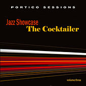 Jazz Showcase: The Cocktailer, Vol. 3 by Various Artists