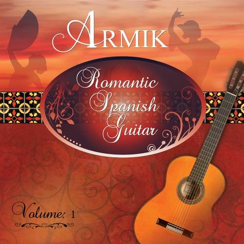 Romantic Spanish Guitar Vol 1 by Armik