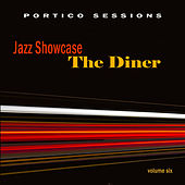 Jazz Showcase: The Diner, Vol. 6 by Various Artists