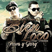 Bien Loco (New Version) by Nova Y Jory