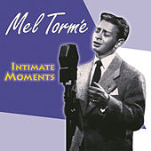 Intimate Moments by Mel Tormè