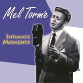 Intimate Moments von Mel Tormè