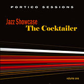 Jazz Showcase: The Cocktailer, Vol. 1 by Various Artists