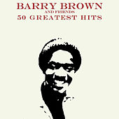 50 Barry Brown and Friends by Various Artists