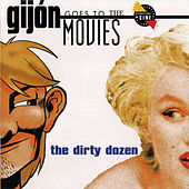 Gijon Goes to the Movies.The Dirty Dozen by Various Artists