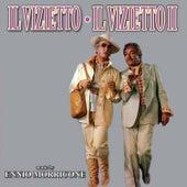 Il vizietto - Il vizietto II by Ennio Morricone