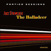 Jazz Showcase: The Balladeer, Vol. 4 by Various Artists
