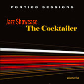 Jazz Showcase: The Cocktailer, Vol. 5 by Various Artists