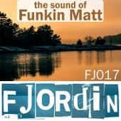 The Sound of Funkin Matt by Various Artists