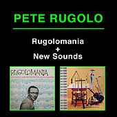 Rugolomania + New Sounds by Pete Rugolo
