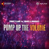 Pump Up the Volume by Sonny Flame