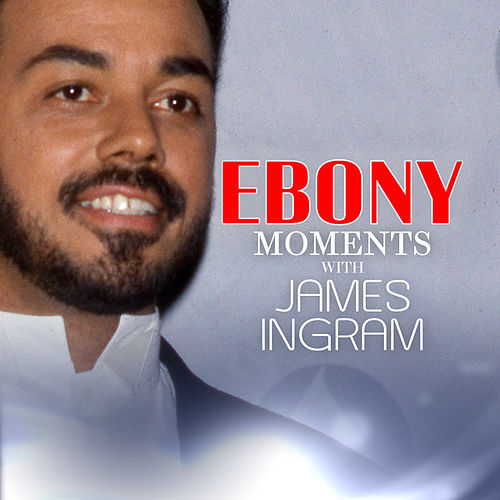 James Ingram Interview with Ebony Moments (Live Interview) by James Ingram