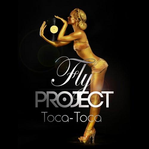 Fly Project Toca Toca Toca-toca by Fly Project