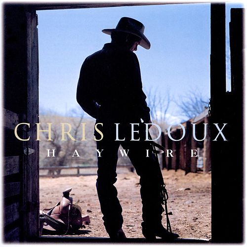 Haywire by Chris LeDoux