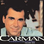 Passion For Praise, Volume 1 by Carman