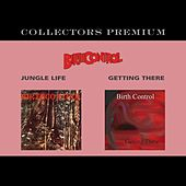 Jungle Life+Getting There (Collectors Premium) by Birthcontrol