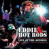 Live at the Astoria (Live) by Eddie and the Hot Rods