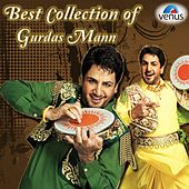 Best Collection of Gurdas Mann by Gurdas Mann