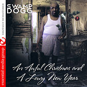 An Awful Christmas and a Lousy New Year (Digitally Remastered) by Swamp Dogg