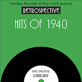 A Retrospective Hits of 1940 by Various Artists