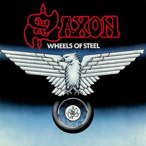 Wheels Of Steel by Saxon