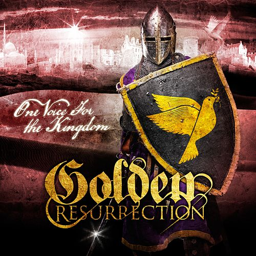 One Voice For the Kingdom by Golden Resurrection