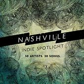 Nashville Indie Spotlight 2014 by Various Artists