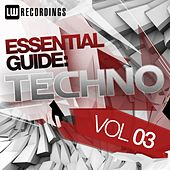 Essential Guide: Techno Vol. 03 - EP by Various Artists