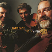 Celtic Fiddle Festival: Encore by Kevin Burke