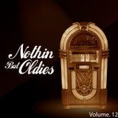 Nothin' but Oldies, Vol. 12 von Various Artists