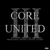 Core United 3 by Various Artists