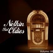 Nothin' but Oldies, Vol. 8 von Various Artists