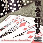 Vincere facile by Mash Up