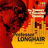The Treasury of Recorded Classics: Professor Longhair, Vol. 1 by Professor Longhair