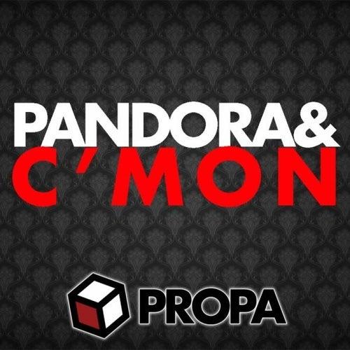 C'mon by Pandora