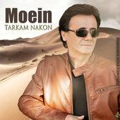 Tarkam Nakon by Moein