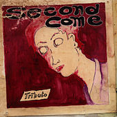 Tributo Ao Second Come by Various Artists