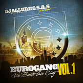 Eurogang, Vol.1 - We Built This City by Various Artists