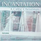 A Celtic Christmas by Incantation