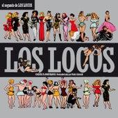 El Segundo de los Locos (25th Anniversary Edition) by Los Locos