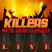 South American Assault Live (Deluxe Version) by Killers