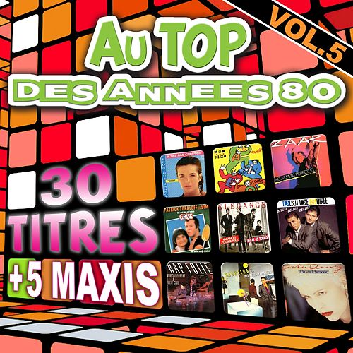 Au top des années 80, vol. 5 by Various Artists