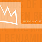 The Many Moods of Ben Benjamin Vol. 1.5 by Ben Benjamin