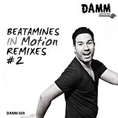 In Motion Remixes #2 by Beatamines