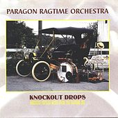 Knockout Drops by Paragon Ragtime Orchestra