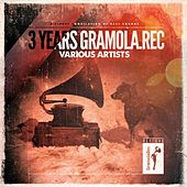 3 Years Of Gramola.Rec - EP by Various Artists