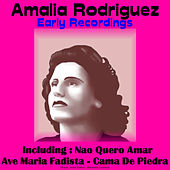 Early Recordings von Amalia Rodrigues