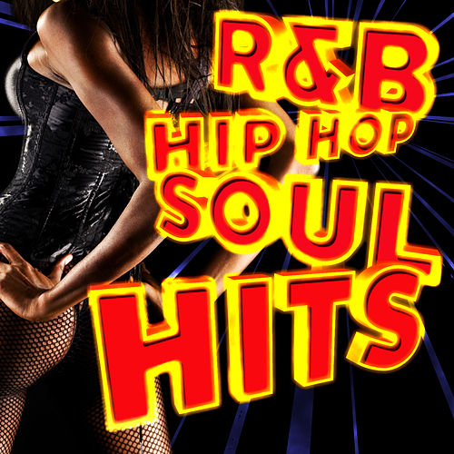 R&B Hip Hop Soul Hits by Various Artists